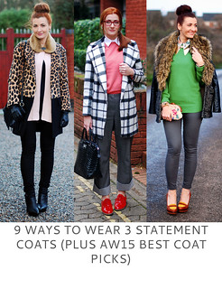 Not Dressed As Lamb | 9 Ways to Wear 3 Statement Coats (Plus AW15 Best Coat Picks)