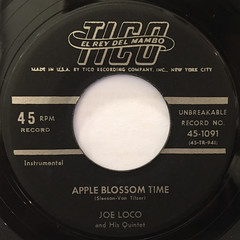JOE LOCO AND HIS QUINTET:APPLE BLOSSOM TIME(LABEL SIDE-B)