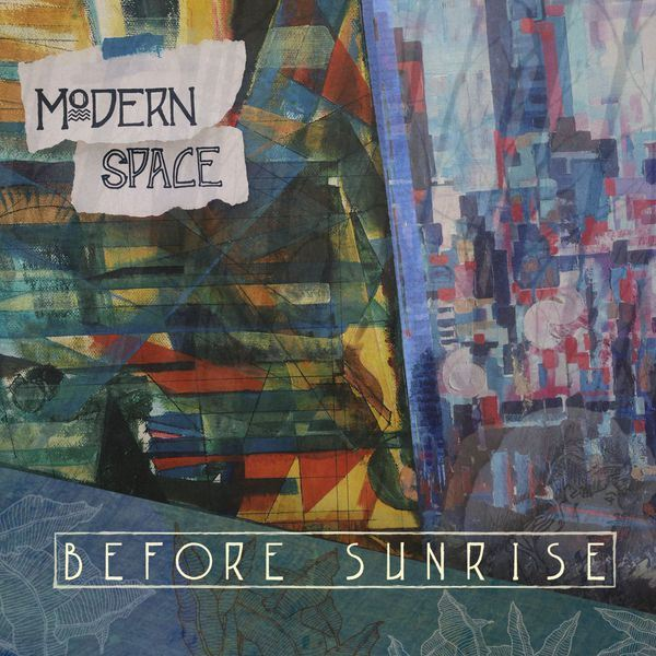 Modern Space - Before Sunrise