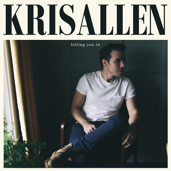 Kris Allen - Letting You In (Album)