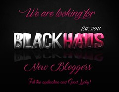 BLACK HAUS - Looking for New Bloggers :)