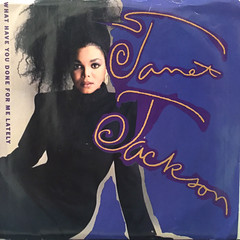 JANET JACKSON:WHAT HAVE YOU DONE FOR ME LATELY(JACKET A)