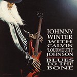 Johnny Winter Blues to the Bone