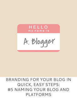 Not Dressed As Lamb | Branding For Your Blog in Quick, Easy Steps #5 Naming Your Blog and Social Media Platforms