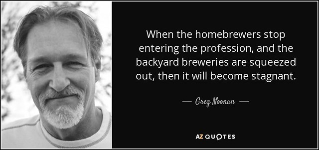 quote-when-the-homebrewers-stop-entering-the-profession-and-the-backyard-breweries-are-squeezed-greg-noonan-57-94-29