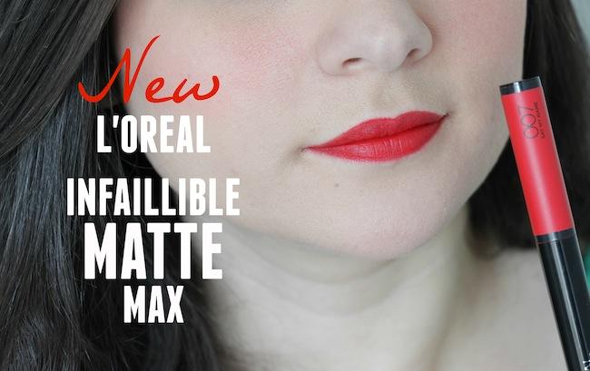 Mon avis : Infaillible Matte Max fard à lèvres de l'Oréal