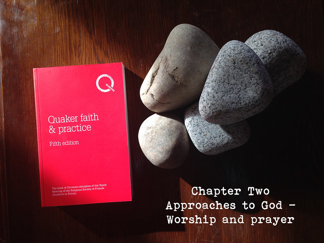 Qf&P stones Chapter 2 Approaches to God - Worship & Prayer