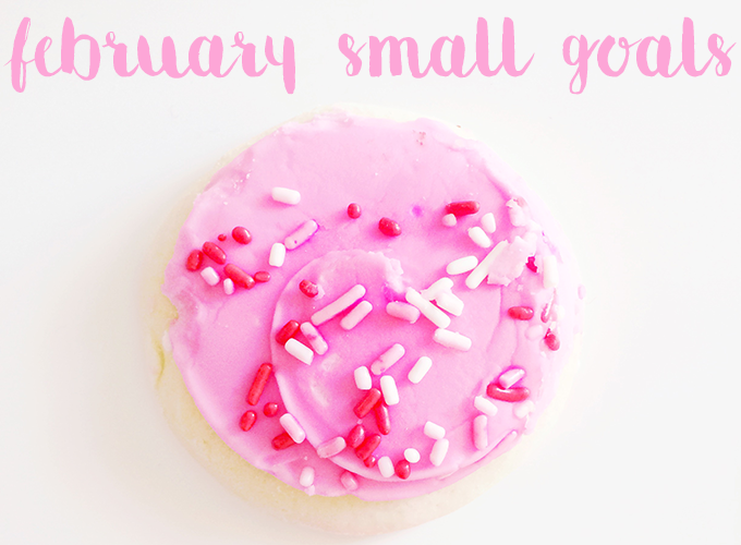 small goals february