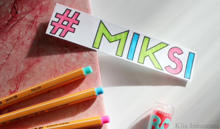 # MIKSI