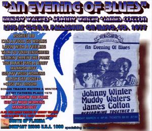 Evening of Blues, Johnny Winter with Muddy Waters and James Cotton