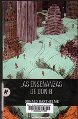 Donald Barthelme, Las enseñanzas de Don B