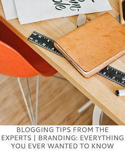 Not Dressed As Lamb | Blogging Tips From the Experts: Branding - Everything You Ever Wanted to Know
