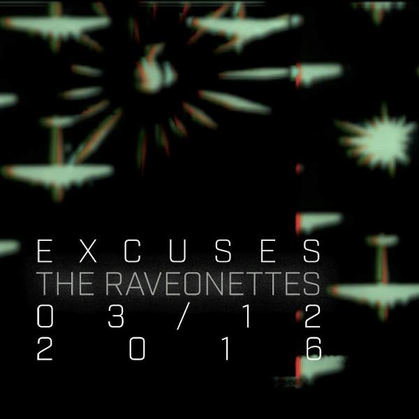 The Raveonettes - Excuses