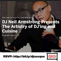 "4/6 - DJ Neil Armstrong & Ramen Burger -""The Artistry of DJ'ing & Cuisine"" at the Queens library in Flushing"