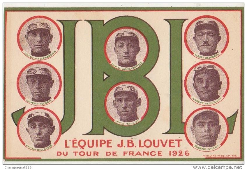 Equipe JB LOUVET Tour  de France 1926 (envoie Claude Gréau)