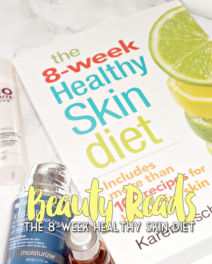 the 8 week healthy skin diet (2)