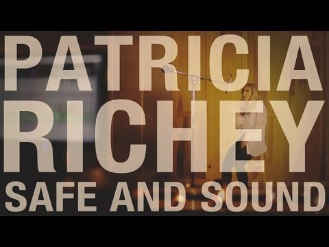 Safe and Sound - Taylor Swift ft. The Civil Wars (cover by Patricia Richey)