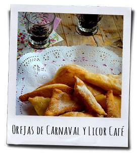 Bij de zoete gefrituurde Orejas de Carnaval drinkt men een glaasje Licor café