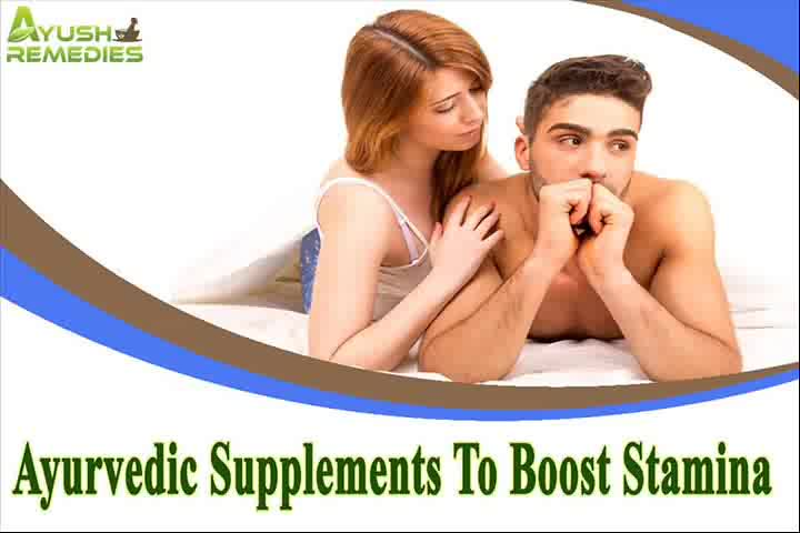Ayurvedic Supplements To Boost Stamina That Help Men Last Longer In Bed