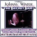 Johnny Winter's The Secret Jam