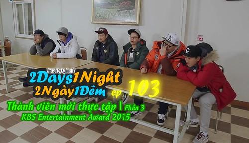 [Vietsub] 2 Days 1 Night Season 3 Tập 103