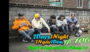 [Vietsub] 2 Days 1 Night Season 3 Tập 106