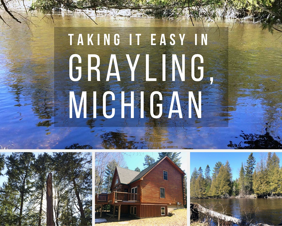 Weekend Trip: Taking It Easy In Grayling, Michigan // Perfect for a weekend getaway, Grayling is filled with beautiful forests, water activities, and more! [Wading in Big Shoes]