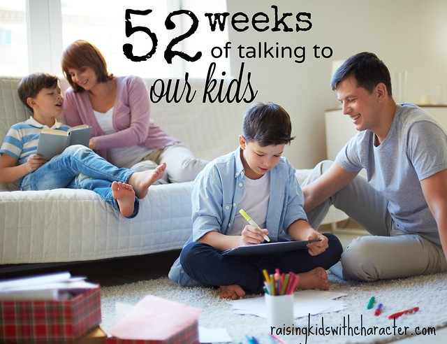 Introducing 52 Weeks of Talking to Our Kids
