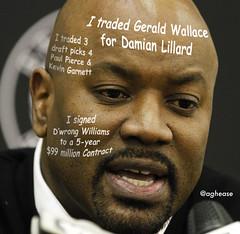 Billy King Brooklyn Nets GM Disaster Gerald Wallace Damian Lillard Paul Pierce Kevin Garnett Deron Williams