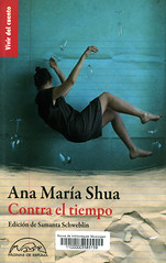 Ana María Shua, Contra el tiempo