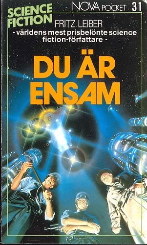 Fritz Leiber, Du är ensam [You're All Alone] (1986 - Laissez faire produktion AB, Nova Science Fiction Pocket [31]) cover by Alan Guiterrez