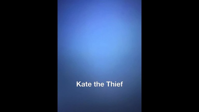 Kate the Thief