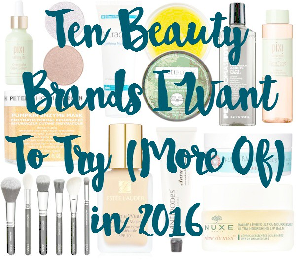 Beauty Brands To Try in 2016 Title