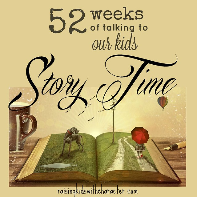 52 Weeks of Talking to Our Kids: Story Time