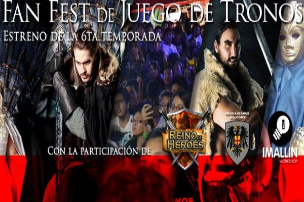 Fan Fest Juego de Tronos | Estreno 6ta temporada