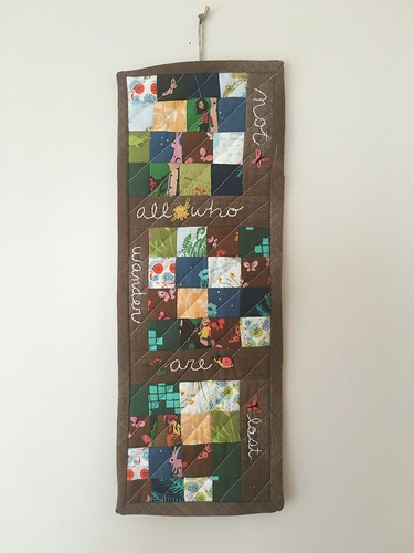 Not all who wander. Quilted embroidered wall hanging