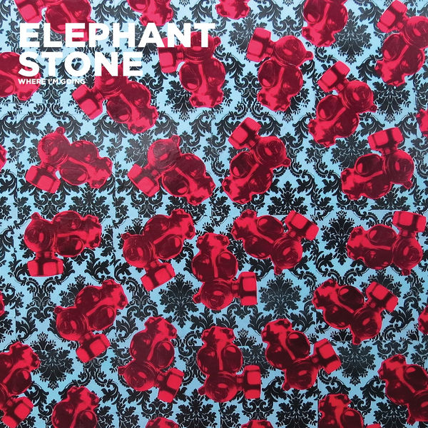 Elephant Stone - Where I'm Going
