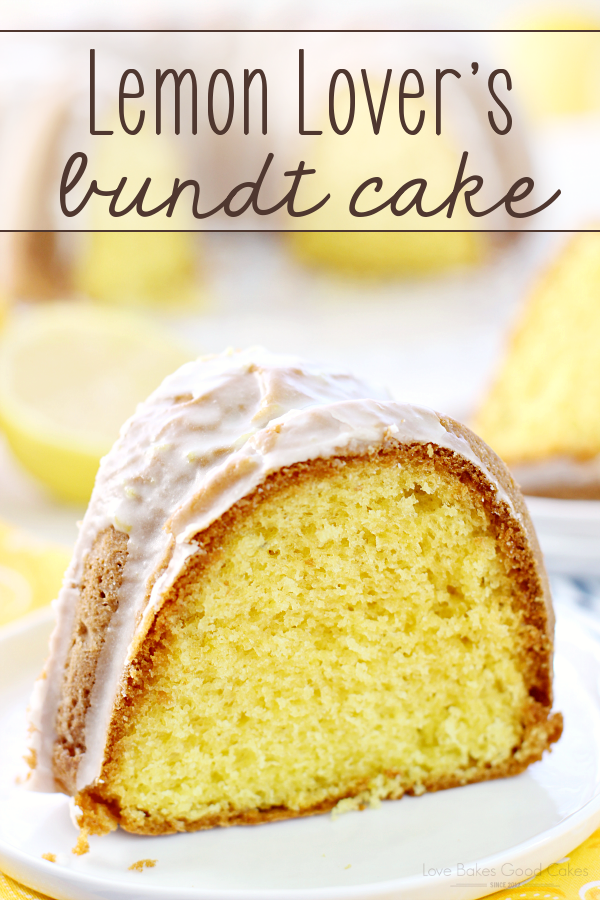 Lemon Lover's Bundt Cake on a white plate.