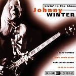 Johnny Winter's Livin' The Blues