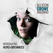 Introducing / Heirs and Grievances - Allison Crowe and Band debut album by rimbaud22ca