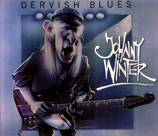 Johnny Winter Dervish Blues
