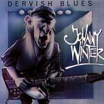 Johnny Winter Dervish Blues