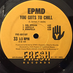 EPMD:YOU GOTS TO CHILL(LABEL SIDE-B)
