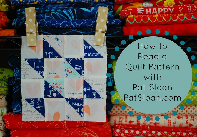 pat sloan how to read a quilt pattern