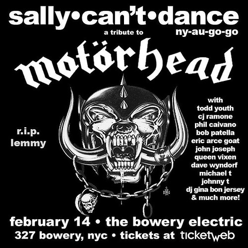 """02/14/16 """"Sally Can;t Dance - A Tribute to Motorhead"""" @ Bowery Electric, NYC, NY"""