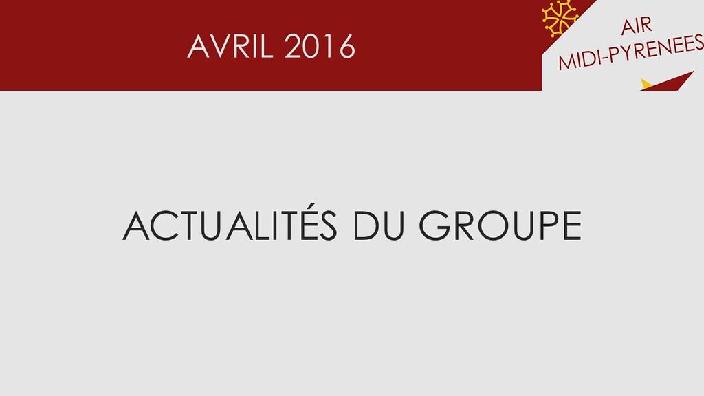 Actualités du groupe - Avril 2016 26037920883_61e5465074_b