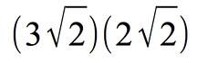 3 times square root of 2 times 2 times square root of 2