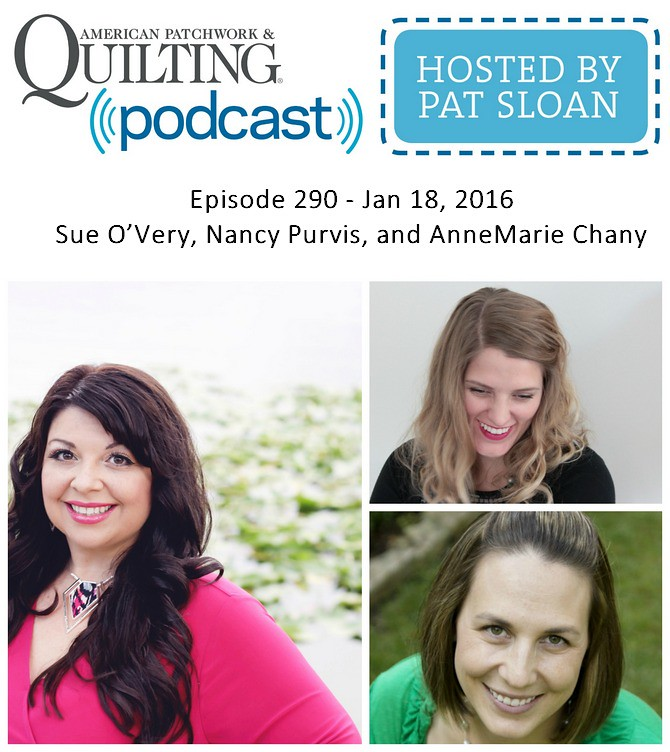 2 American Patchwork Quilting Pocast episode 290 Jan 18 2016