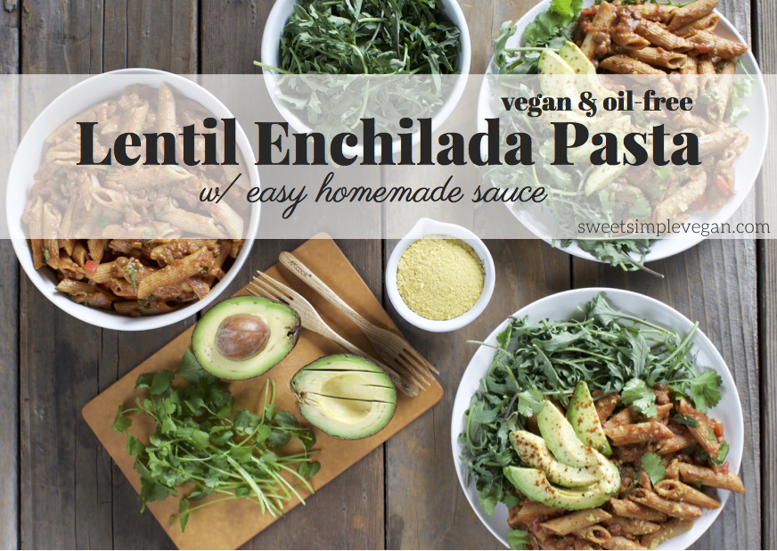 Lentil Enchilada Pasta w/ Easy Homemade Sauce {oil-free} sweetsimplevegan.com