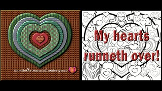 My artistic video hearts do runneth over, done in HD